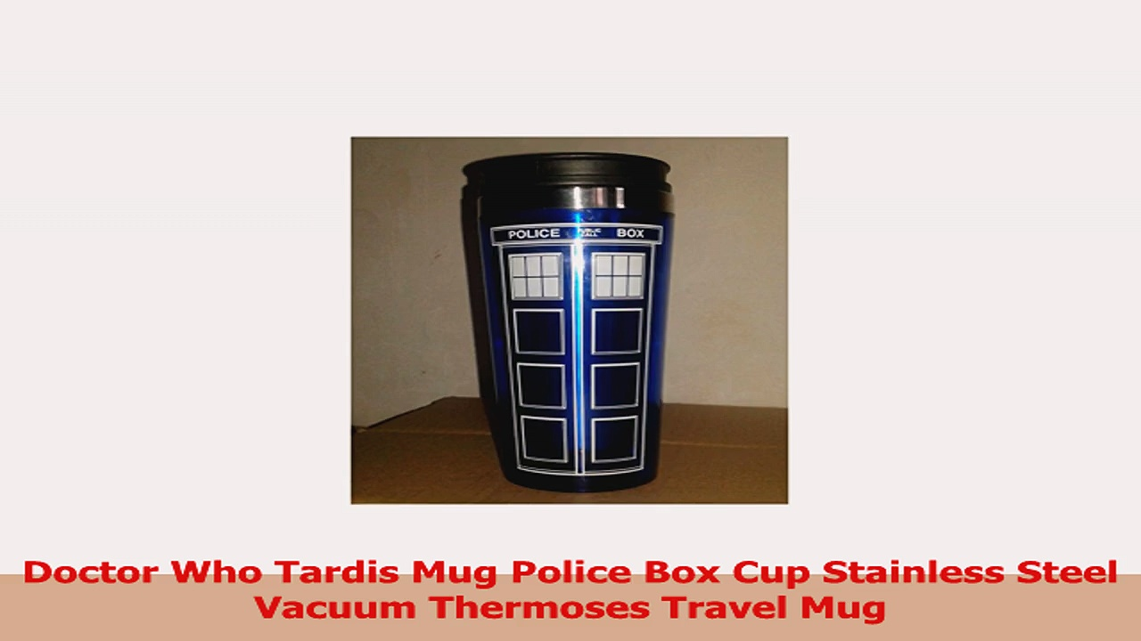 Doctor Who Tardis Mug Police Box Cup Stainless Steel Vacuum Thermoses Travel Mug a819e46a