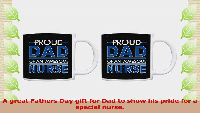 Nurse Graduation Gift Proud Dad of an Awesome Nurse Dad Gifts 2 Pack Gift Coffee Mugs Tea 35ccb59d