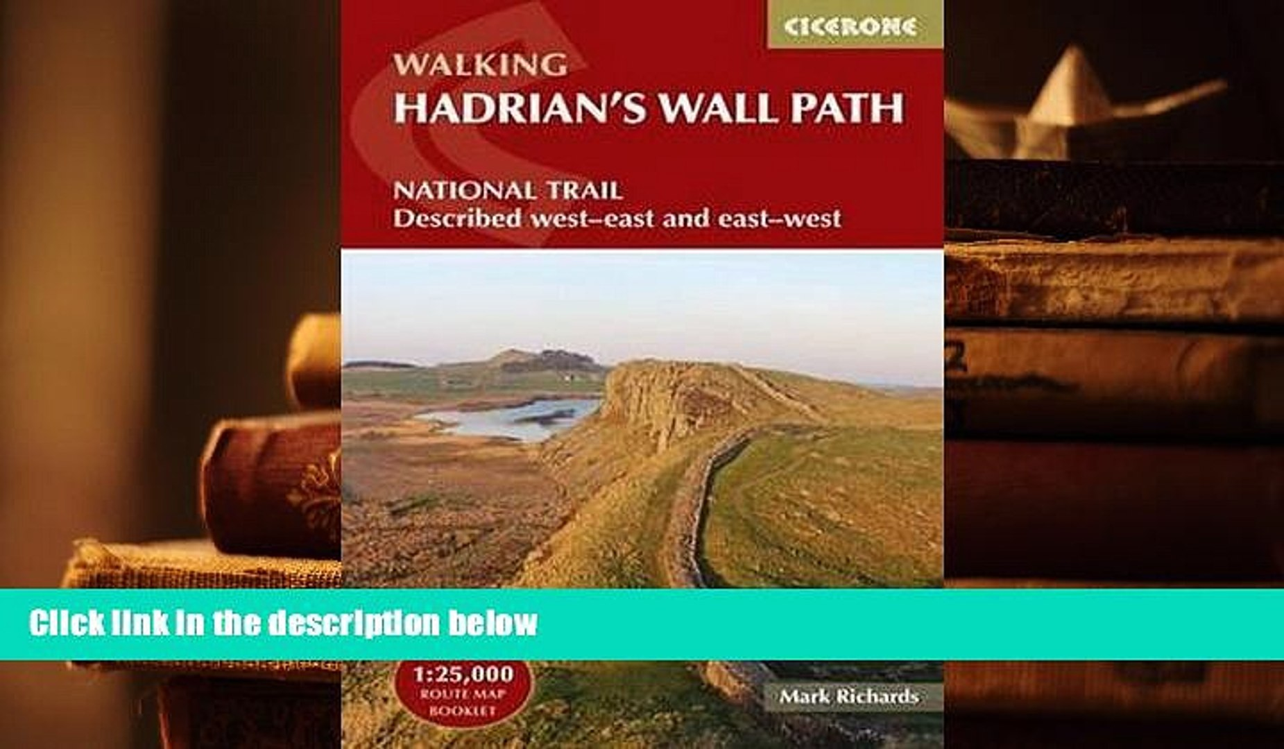 Walking Hadrians Wall Path National Trail Described West-East and East-West