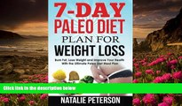READ book PALEO DIET PLAN: 7-Day Paleo Diet Plan for Weight Loss: Burn Fat, Lose Weight and