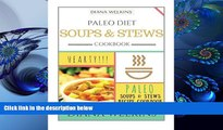READ book Paleo Diet Soups and Stews Cookbook: Hearty Paleo Soups   Stews Recipe Cookbook Diana