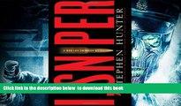 PDF [DOWNLOAD] I, Sniper  A Bob Lee Swagger Novel (Bob Lee Swagger Novels) [DOWNLOAD] ONLINE