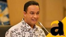 Janji Anies Jika Jadi Gubernur Jakarta