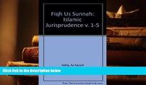 PDF [FREE] DOWNLOAD  Fiqh Us Sunnah: Islamic Jurisprudence v. 1-5 BOOK ONLINE