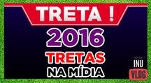 2016 E AS TRETAS NA MÍDIA