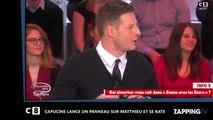 Matthieu Delormeau frappé par Capucine Anav dans Il en pense quoi Matthieu (Vidéo)