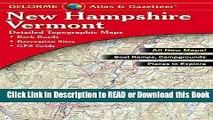 PDF [FREE] DOWNLOAD Delorme New Hampshire Vermont Atlas   Gazetteer (Delorme Atlas   Gazetteer)