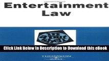 [Read Book] Entertainment Law in a Nutshell (Nutshell Series) (In a Nutshell (West Publishing))