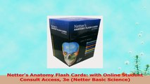 Netters Anatomy Flash Cards with Online Student Consult Access 3e Netter Basic Science