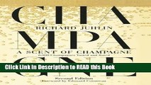 Read Book A Scent of Champagne: 8,000 Champagnes Tasted and Rated Full Online