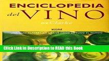 Read Book Enciclopedia del Vino: Una Guia Alfabetica De Los Vinos De Todo El Mundo (Spanish
