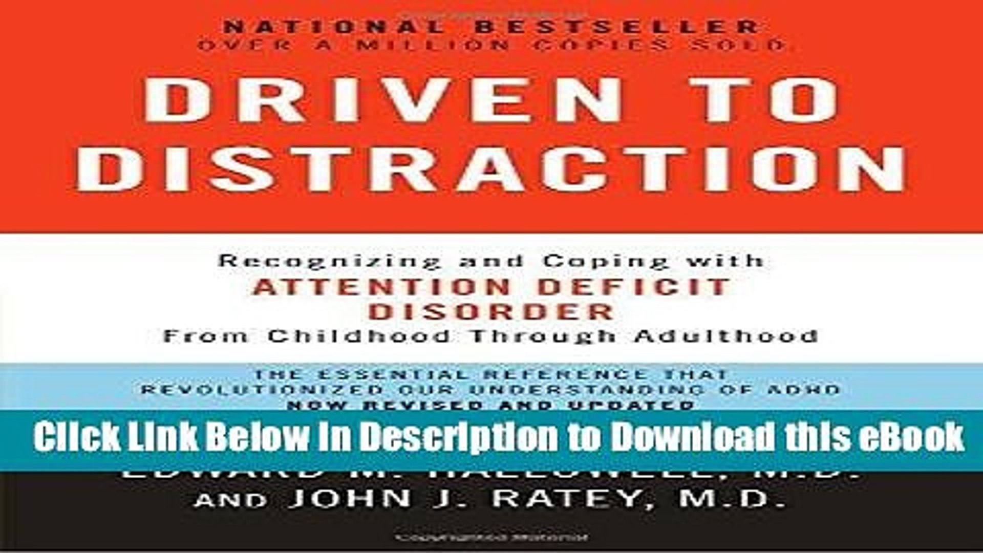 dabe068d75e1b EPUB Download Driven to Distraction (Revised): Recognizing and Coping with  Attention Deficit