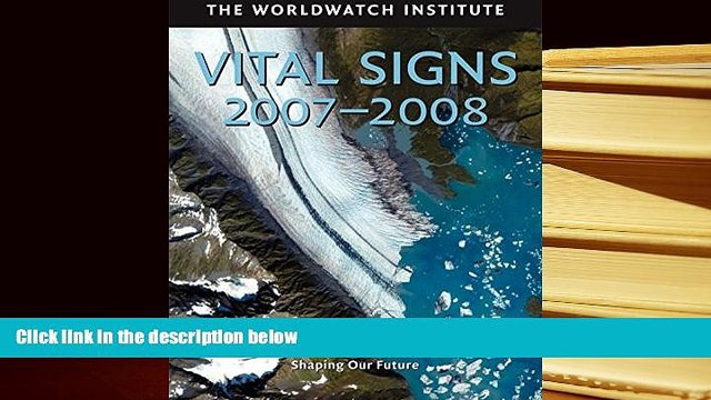 READ book Vital Signs 2007-2008: The Trends That Are Shaping Our Future (Vital Signs) The
