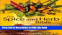 PDF Online The Spice and Herb Bible: A Cook s Guide ePub Online