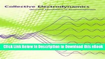 DOWNLOAD Collective Electrodynamics: Quantum Foundations of Electromagnetism Kindle