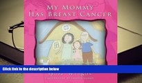 DOWNLOAD EBOOK My Mommy Has Breast Cancer Gina Wright For Ipad