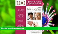 READ book 100 Questions     Answers About Lung Cancer (100 Questions and Answers) Joan H. Schiller