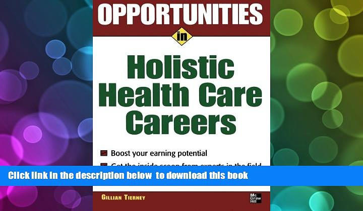 Audiobook  Opportunities in Holistic Health Care Careers (Opportunities In…Series) Gillian