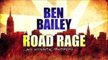 Ben Bailey: Road Rage Trailer