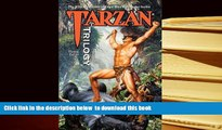 PDF [FREE] DOWNLOAD  Tarzan Trilogy (The Wild Adventures of Edgar Rice Burroughs Series) (Volume