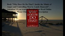 Download Why Does He Do That?: Inside the Minds of Angry and Controlling Men ebook PDF