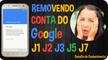 Remove account from google samsung j1 j2 j3 j5 j7
