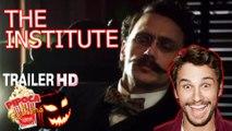 Horror movie THE INSTITUTE 2017 filme trailer James Franco filmes de terror