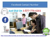 Ring 1-877-776-6261 for Facebook Contact Number to Contact Prominent Troubleshooters