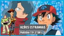 AÇÕES ESTRANHAS   Paródia Toy Story - Coisas Estranhas