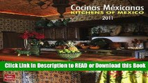 BEST PDF Cocinas Mexicanas/Kitchens of Mexico 2011 Square Book Online