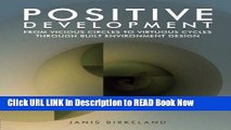 [Popular Books] Positive Development: From Vicious Circles to Virtuous Cycles through Built