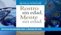 Read Online  Rostro sin edad, mente sin edad (Spanish Edition) Nicholas Perricone For Kindle