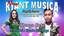 NEW RYANT MUSICA - Hanya Satu Yusnia Paramitha feat Arga Wilis