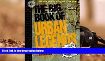PDF  The Big Book of Urban Legends: 200 True Stories, Too Good to be True! Jan Harold Brunvand For