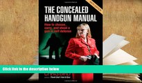FREE [PDF]  The Concealed Handgun Manual: How to Choose, Carry, and Shoot a Gun in Self Defense