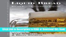 PDF [FREE] DOWNLOAD Liquid Bread: Beer and Brewing in Cross-Cultural Perspective (Anthropology of