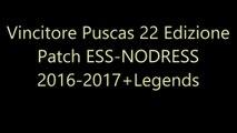 Vincitore Puscas 22 Edizione Patch ESS-NODRESS 2016-2017+Legends