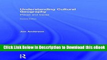 EPUB Download Understanding Cultural Geography: Places and traces Download Online