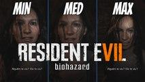 Resident Evil 7  GRÁFICOS: MIN, MED, MAX - Comparando Gráficos