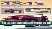 Books Standard Catalog of 4 X 4 s: A Comprehensive Guide to Four-Wheel Drive Vehicles Including