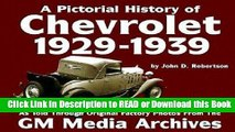 Books Chevrolet History : 1929-1939 (Pictorial History Series No. 1) (Pictorial History of