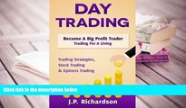 PDF Day Trading: Become A Big Profit Trader: Trading For A Living - Trading Strategies, Stock