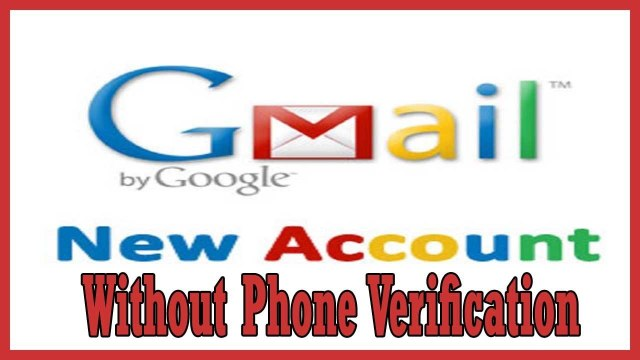 How To Create Gmail Account Without Phone Verification 2017