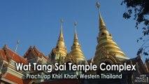Wat Tang Sai Temple Complex Bang Saphan