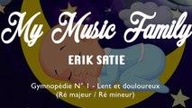 Baby Sleep Music : Erik Satie - Gymnopédie N°1 Ft. My Music Family (2 hours)