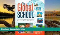 Audiobook  The Global School: Connecting Classrooms and Students Around the World William Kist