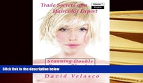 Audiobook  Stunning Double Process Blondes (Trade Secrets of a Haircolor Expert) (Volume 7) For Ipad