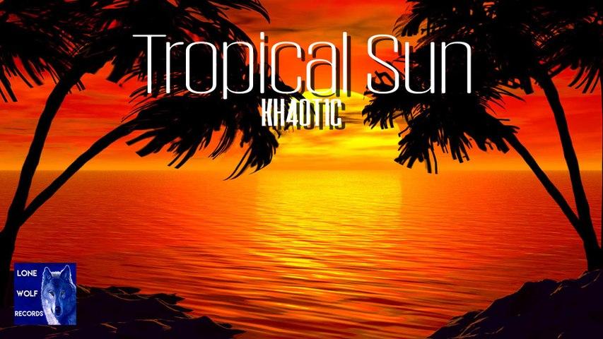 KH4OT1C - Tropical Sun (Audio Video)