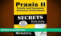 Audiobook  Praxis II Family and Consumer Sciences (5122) Exam Secrets Study Guide: Praxis II Test