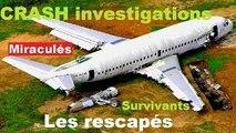 CRASH INVESTIGATIONS / Rescapés : les survivants miraculés